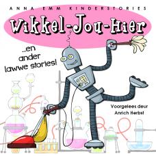 Wikkel-Jou-Hier en ander lawwe stories