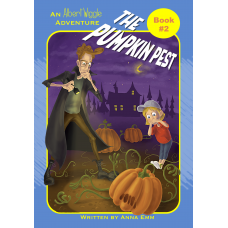 Albert Wiggle: The Pumpkin Pest (Book #2)