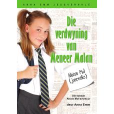 Alexie Mol: Die verdwyning van Meneer Malan (Boek 2)