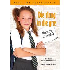 Alexie Mol: Die slang in die gras (Boek 3)