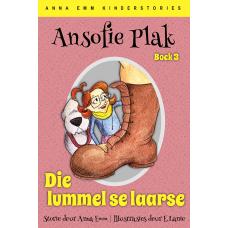Ansofie Plak: Die lummel se laarse