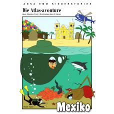 Die Atlas-avonture: Mexiko