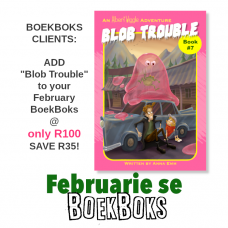 ADD TO YOUR FEBRUARY BOEKBOKS: Pre-order ALBERT WIGGLE: BLOB TROUBLE (book #7 - available 31 Jan)