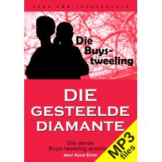 MP3 - Die gesteelde diamante (Buys-tweeling #3)
