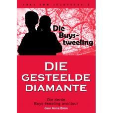 Die Buys-tweeling: Die gesteelde diamante