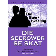 Die Buys-tweeling: Die seerower se skat (Boek 2)
