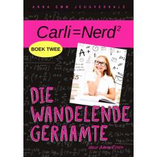 Carli=Nerd: Die wandelende geraamte (Boek 2)