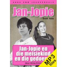 MP3 - Jan-Jopie en die meisiekind (Jan-Jopie boek #2)