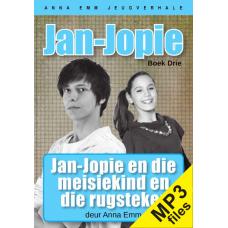 MP3 - Jan-Jopie en die meisiekind (Jan-Jopie boek #3)