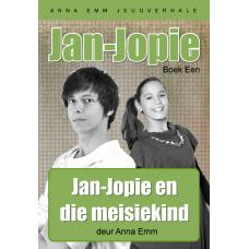 Jan-Jopie en die meisiekind (Boek 1)