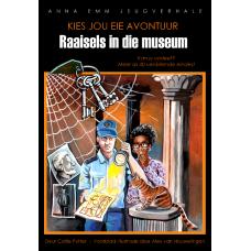 Kies jou eie avontuur: Raaisels in die museum