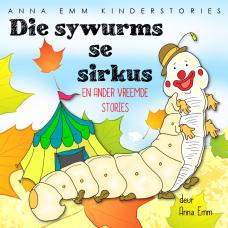 Die sywurms se sirkus